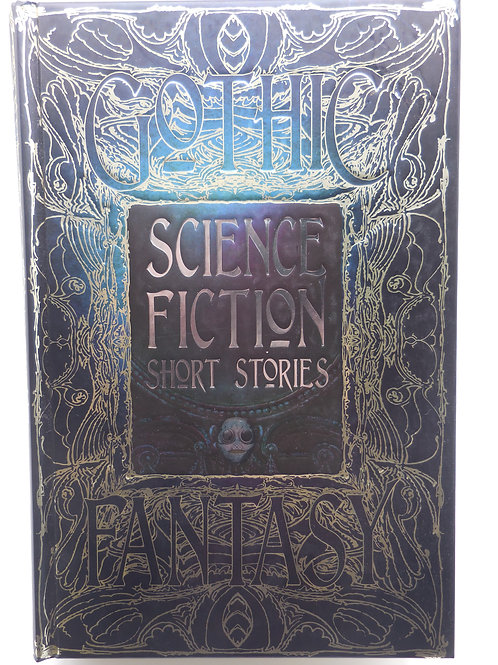 Gothic Fantasy - Science Fiction Short Stories