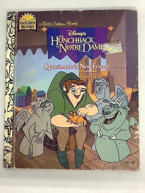A Little Golden Book - Disney's The Hunchback of Notre Dame - Quasimodo's New Fr
