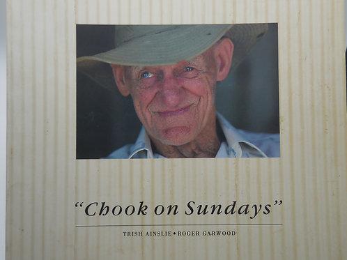 """Chook on Sundays"" by Trish Ainslie & Roger Garwood"