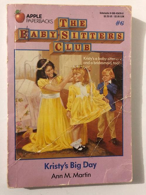 Kristy's Bid Day by Ann M. Martin (The Baby-Sitters Club #6)