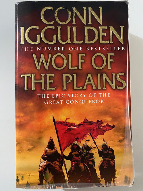 Wolf of the Plains by Conn Iggulden (Conqueror 1)