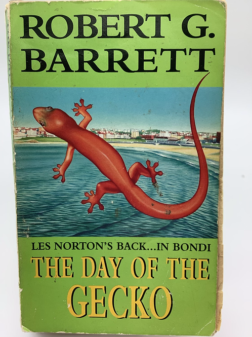 The Day of the Gecko by Robert G. Barrett