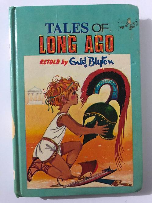 Tales of Long Ago by Enid Blyton