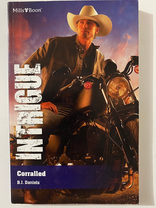 Corralled by B.J. Daniels (Mills & Boon Intrigue)