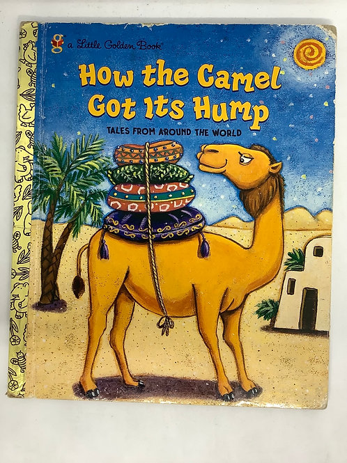 A Little Golden Book - How the Camel Got Its Hump