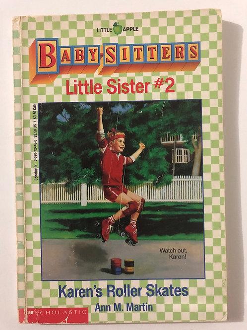 Karen's Roller Skates by Ann M. Martin (Baby-Sitters Little Sister 2)