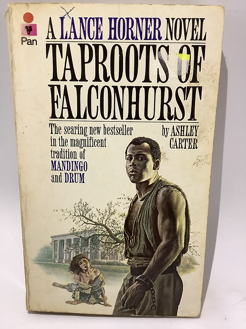 Taproots of Falconhurst by Ashley Carter