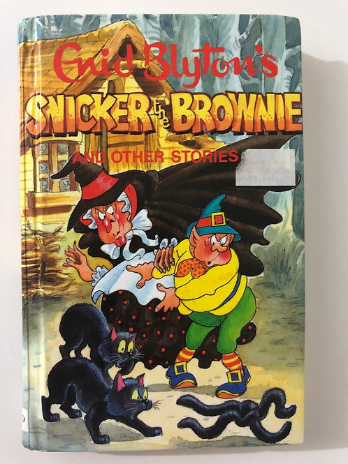 Snicker the Brownie and Other Stories by Enid Blyton