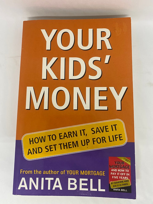 Your Kids' Money by Anita Bell