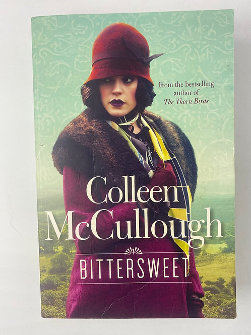 Bittersweet by Colleen McCullough