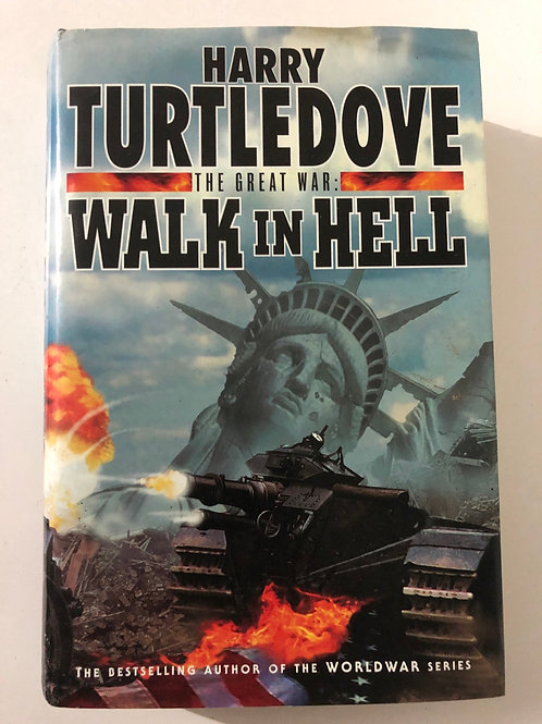 The Great War: Walk in hell by Harry Turtledove