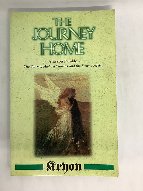 The Journey Home - A Kryon Parable by Lee Carroll