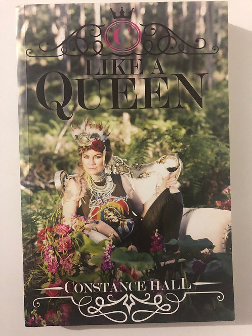 Like A Queen by Constance Hall