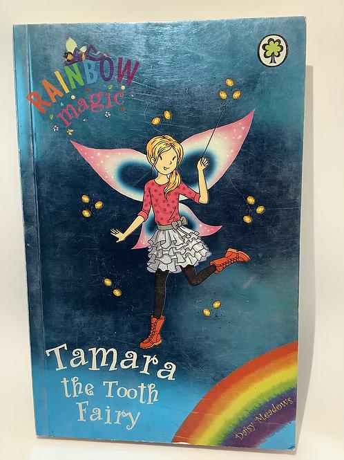 Tamara the Tooth Fairy by Daisy Meadows