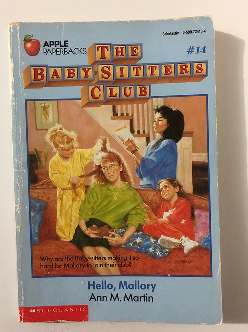 Hello, Mallory by Ann M. Martin (The Baby-Sitters Club #14)