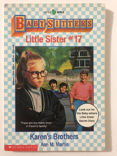Karen's Brothers by Ann M. Martin (Baby-Sitters Little Sister 17)