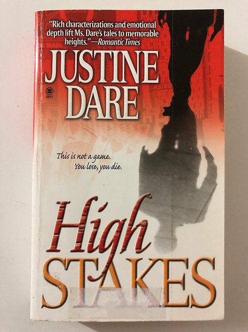 High Stakes by Justine Dare