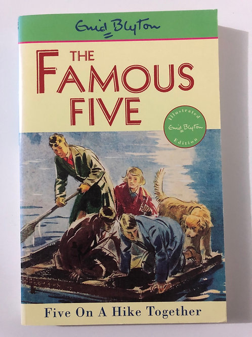 Five on a Hike Together by Enid Blyton (The Famous Five 10)