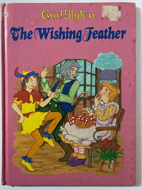 The Wishing Feather by Enid Blyton