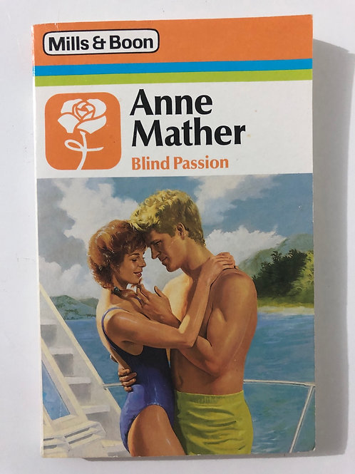 Blind Passion by Anne Mather