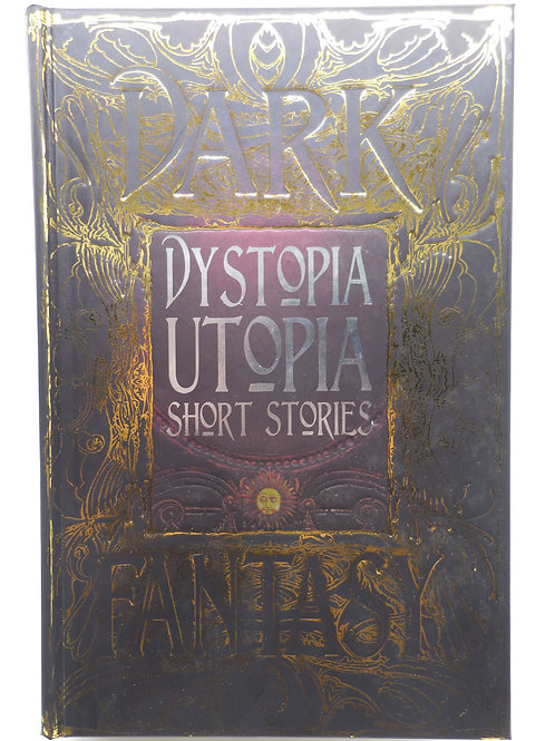 Dark Fantasy Dystopia Utopia Short Stories