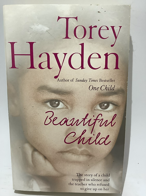 Beautiful Child by Tory Hayden