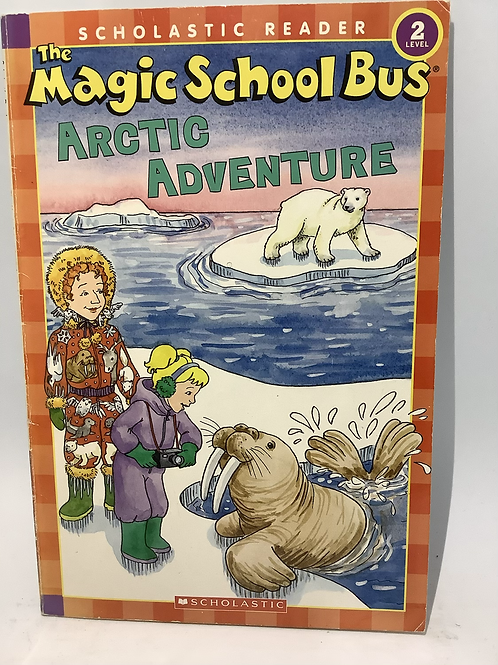 The Magic School Bus Arctic Adventure by Gail Herman