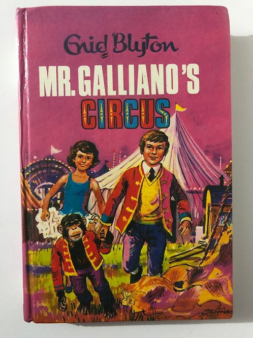 Mr. Galliano's Circus by Enid Blyton