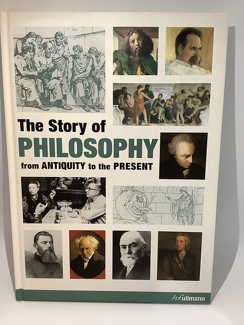 The Story of Philosophy from Antiquity to the Present