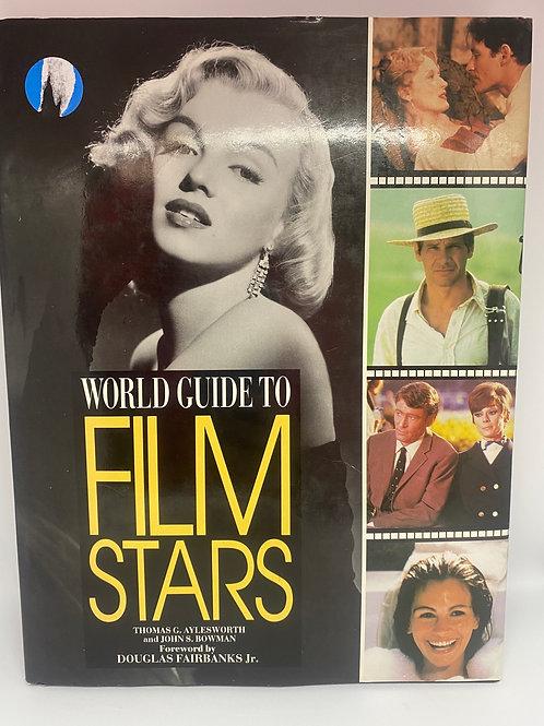 World Guide to Film Stars by Thomas G. Aylesworth & John S. Bowman