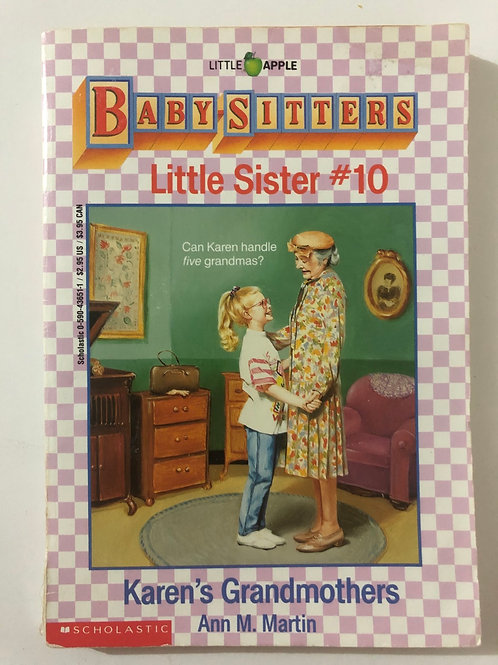 Karen's Grandmothers by Ann M. Martin (Baby-Sitters Little Sister 10)