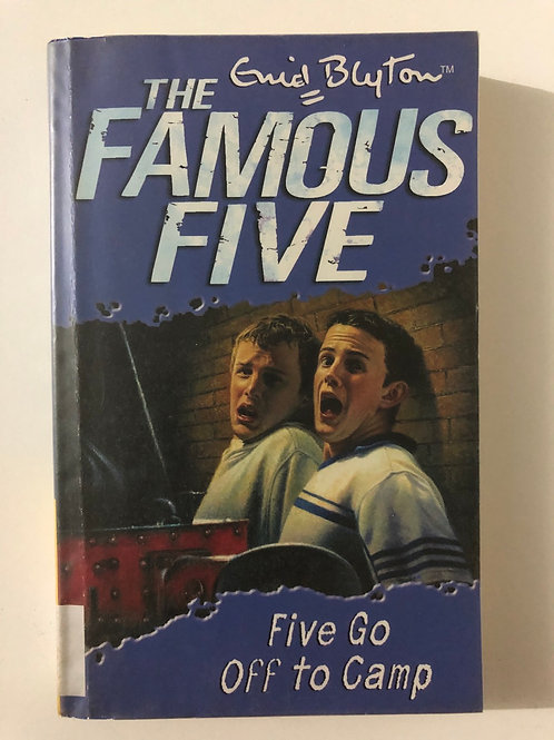 Five Go Off to Camp by Enid Blyton (The Famous Five)