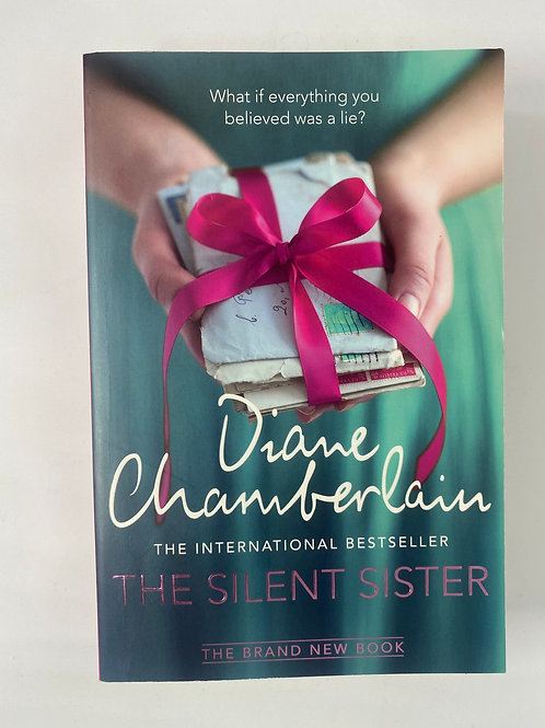 The Silent Sister by Diane Chambelain