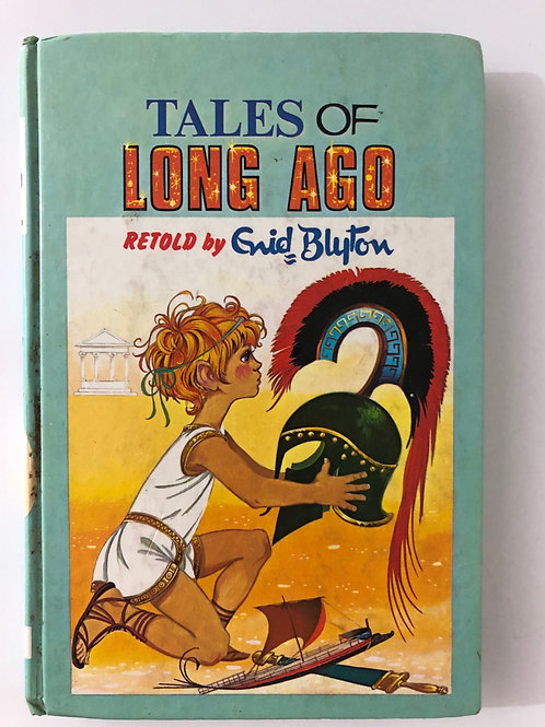 Tales of Long Ago by Enid Blyton