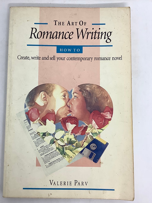 The Art of Romance Writing by Valerie Parv