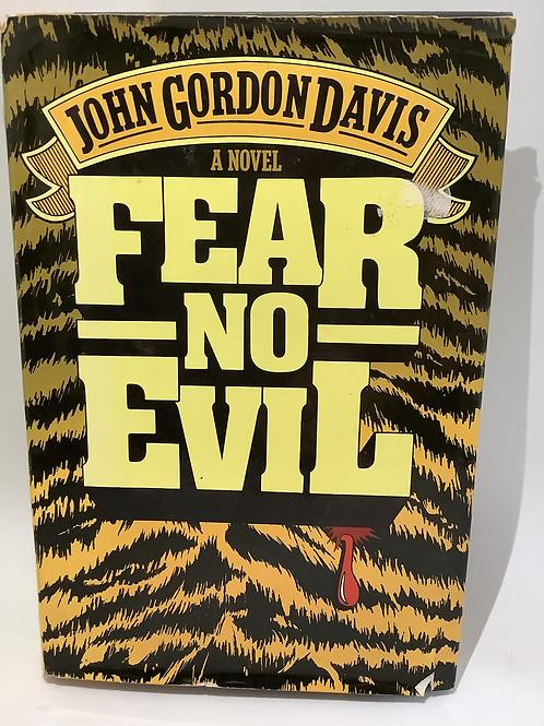 Fear No Evil by John Gordon Davis