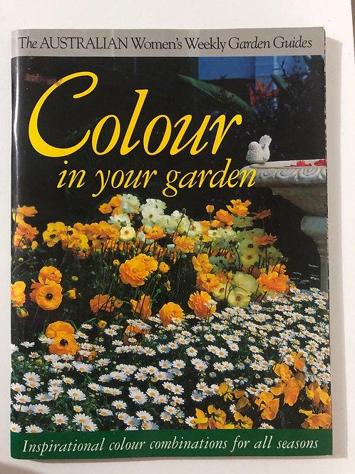 Colour in your garden by Angus Stewart & John Stowar