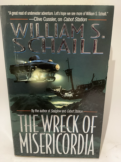 The Wreck of Misericordia by William S. Schaill
