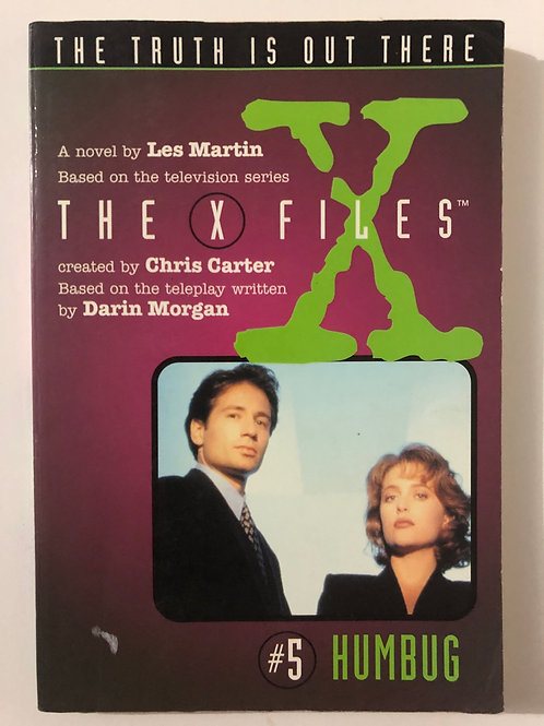 Humbug by Les Martin (The X Files #5)