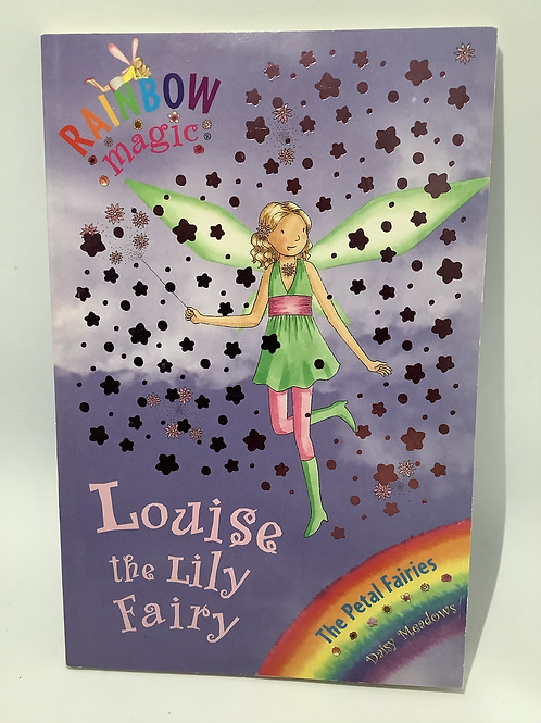 Louise the Lily Fairy by Daisy Meadows