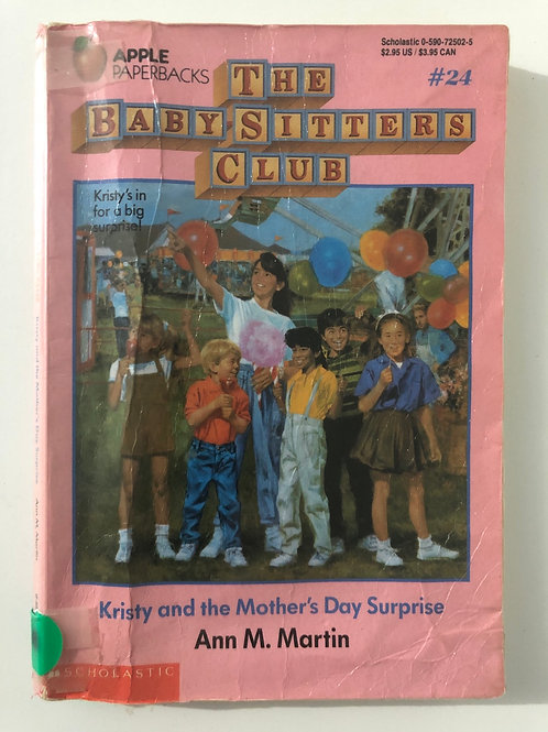 Kristy and the Mother's Day Surprise by Ann M. Martin (The Baby-Sitters Club #24
