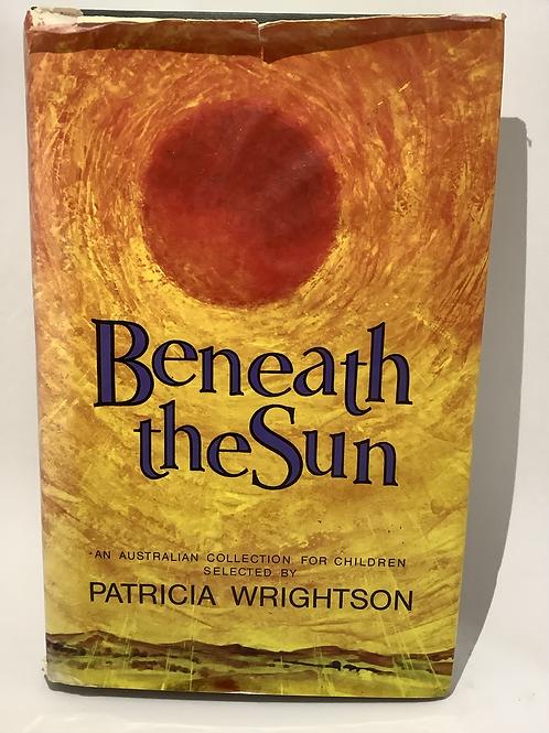 Beneath The Sun by Patricia Wrightson
