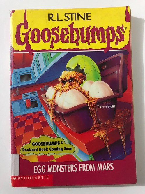 Egg Monsters From Mars by R.L. Stine (Goosebumps Classics #42)