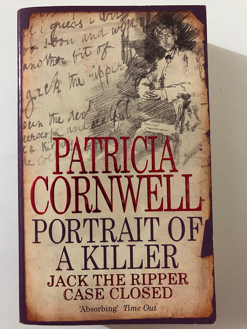 Portrait of a Killer - Jack the Ripper Case Vlosed by Patricia Cornwell
