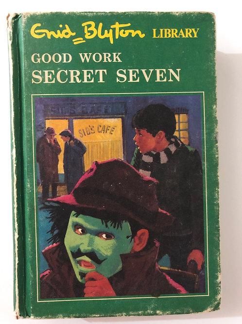 Good Work Secret Seven / Secret Seven Mystery by Enid Blyton