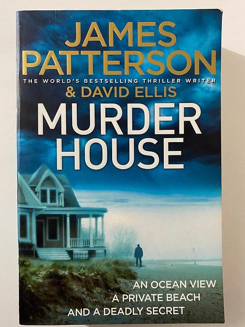 Murder House by James Patterson & David Ellis