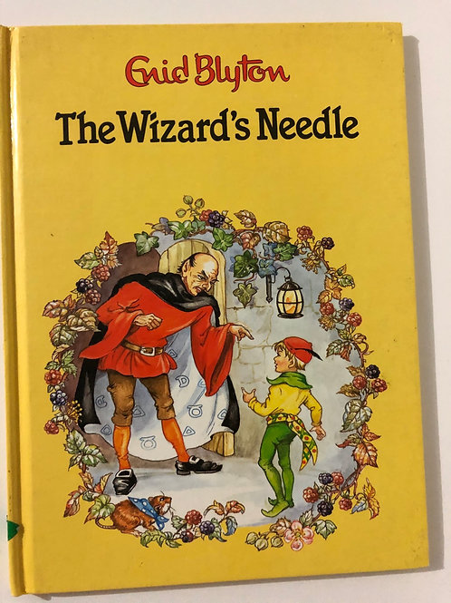The Wizard's Needle by Enid Blyton