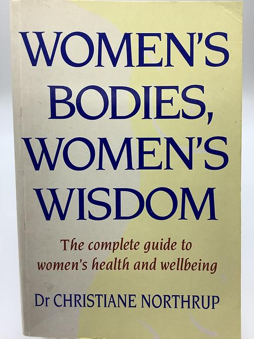 Women's Bodies, Women's Wisdom by Dr. Christiane Northrup