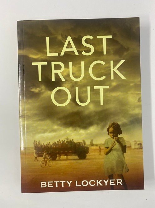 Last Truck Out by Betty Lockyer