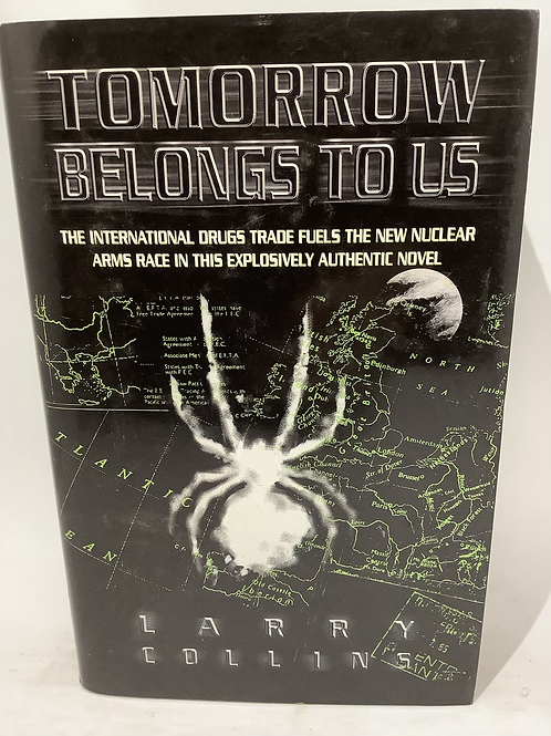 Tomorrow Belongs To Us by Larry Collins